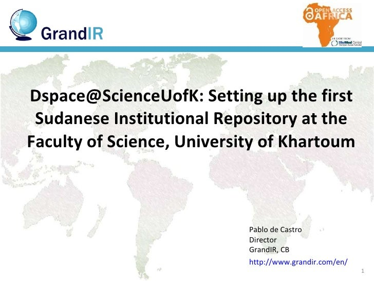 Dspace@ScienceUofK: Setting up the first Sudanese Institutional Repository at the Faculty of Science, University of Kharto...