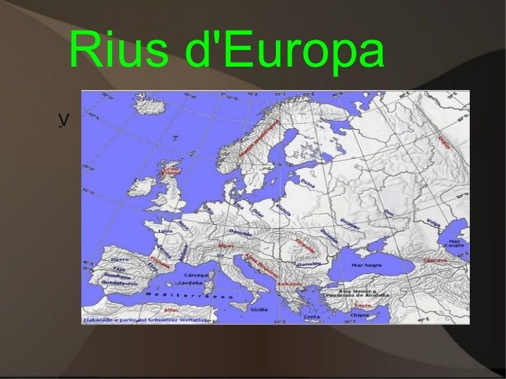 Rius d'Europa V -
