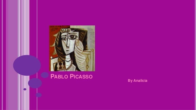 PABLO PICASSO By Analicia