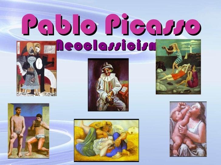 Pablo Picasso Neoclassicism