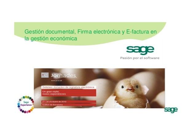Gestión documental, Firma electrónica y E-factura en la gestión económica