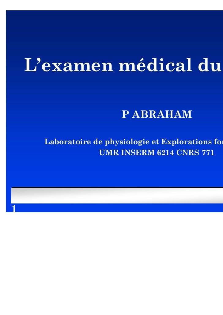 L'examen médical du sportif                         P ABRAHAM      Laboratoire de physiologie et Explorations fonctionnell...