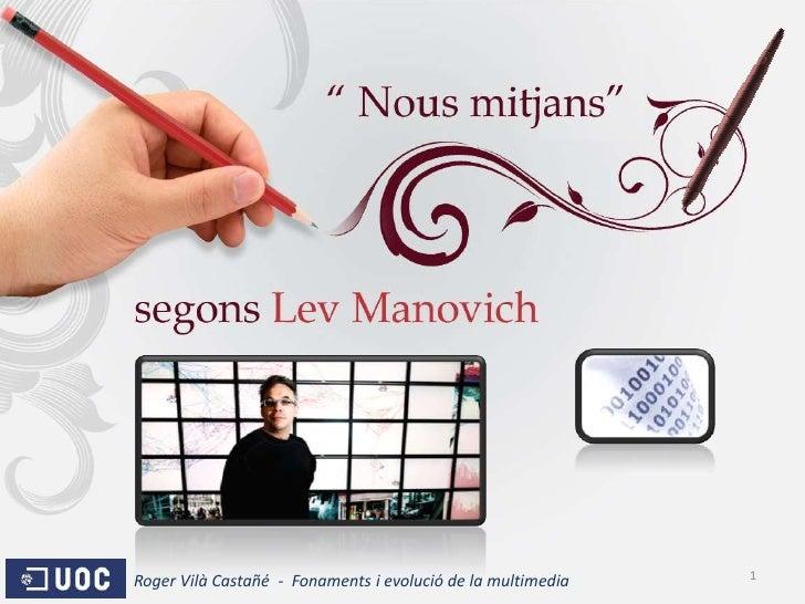 Nous mitjans segons Lev Manovich