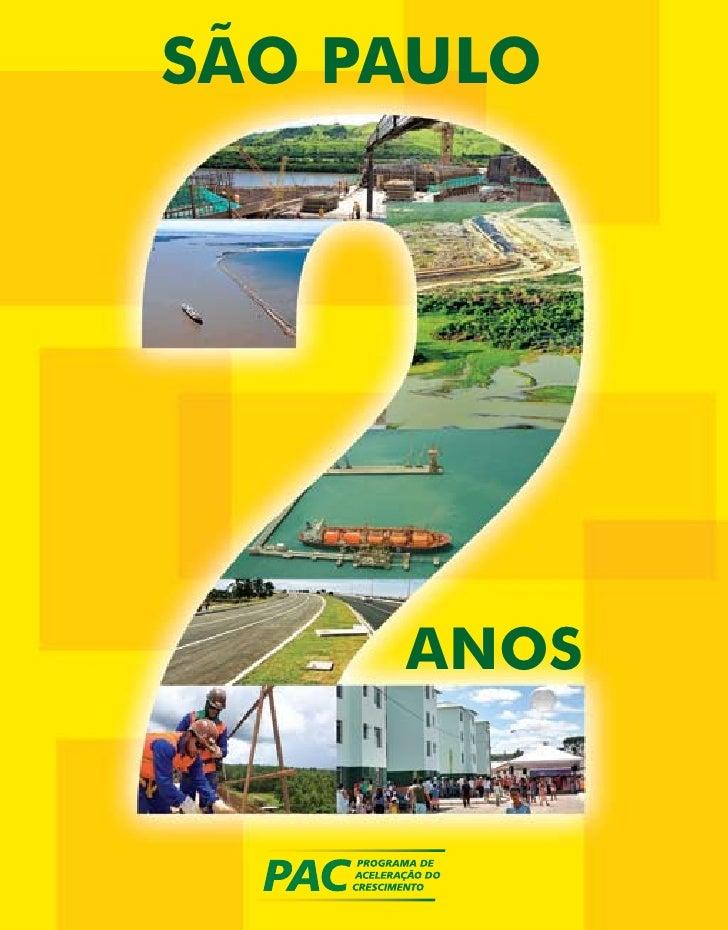 Balanço dos investimentos do PAC, nos municípios do estado de São Paulo