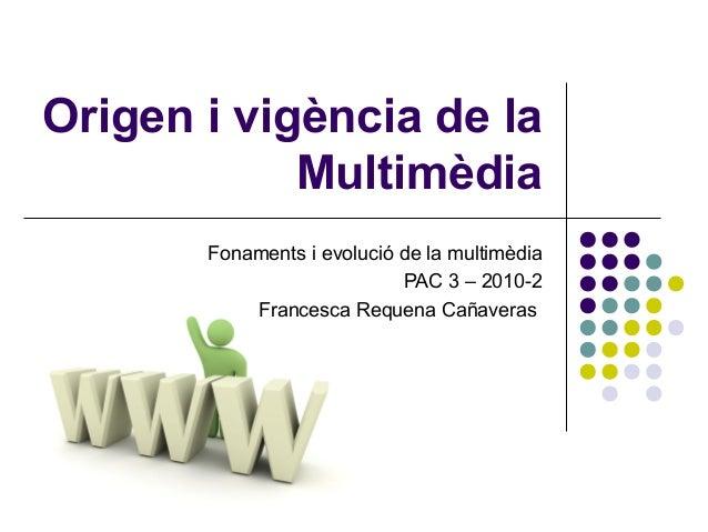 Fonaments i evolució de la multimèdia - Pac3 part1