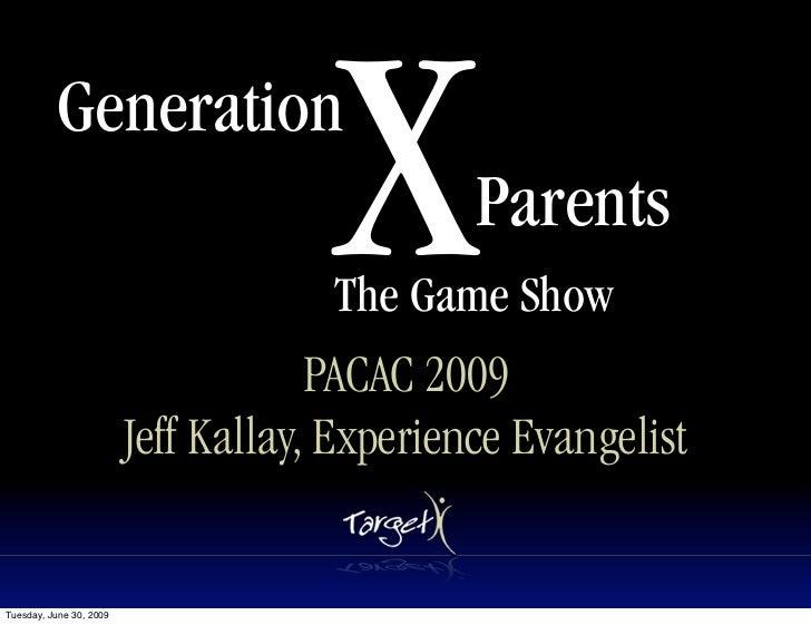 Generation                                      X        Parents                                      The Game Show       ...