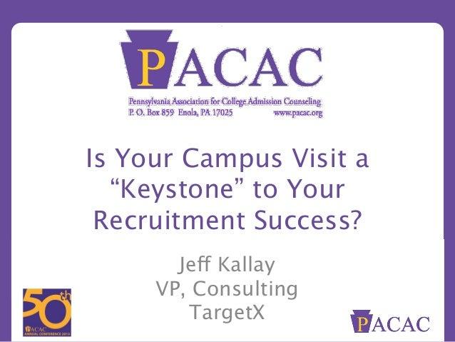 "PACAC 50th ""Keystone Campus Visit"""