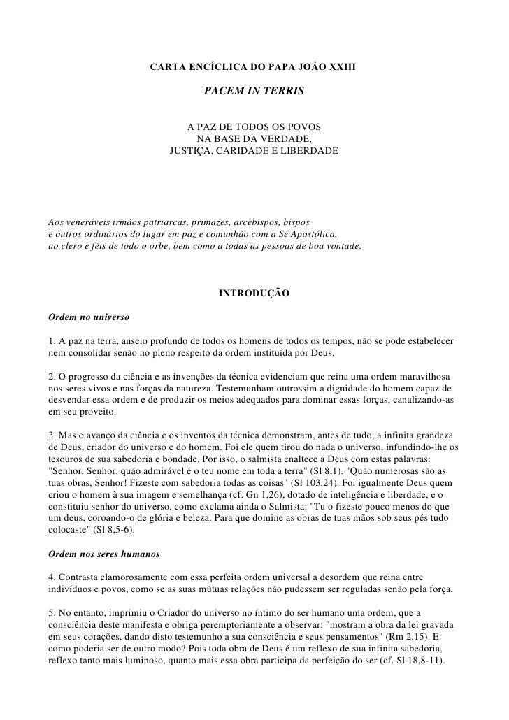 CARTA ENCÍCLICA DO PAPA JOÃO XXIII                                     PACEM IN TERRIS                                A PA...