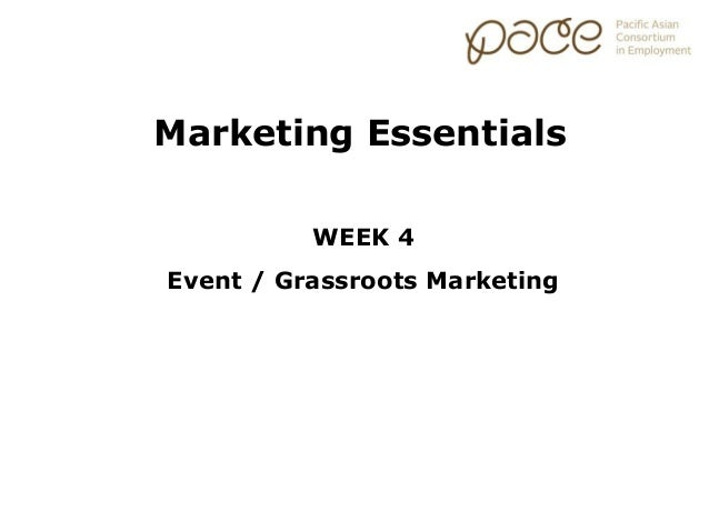 Marketing Essentials: Grassroots and Event Marketing Strategies