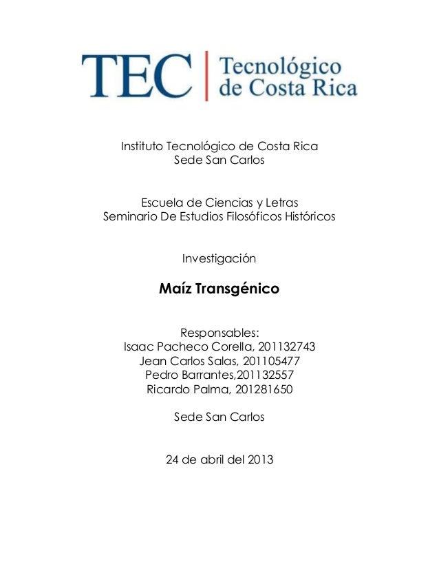 Instituto Tecnológico de Costa Rica Sede San Carlos Escuela de Ciencias y Letras Seminario De Estudios Filosóficos Históri...