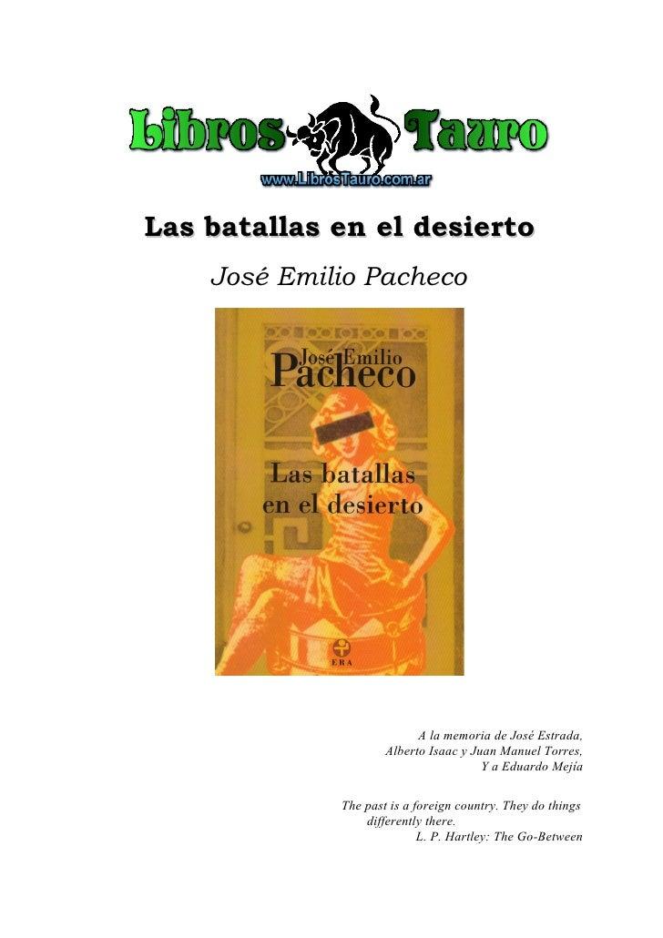 Las batallas en el desierto    José Emilio Pacheco                           A la memoria de José Estrada,                ...