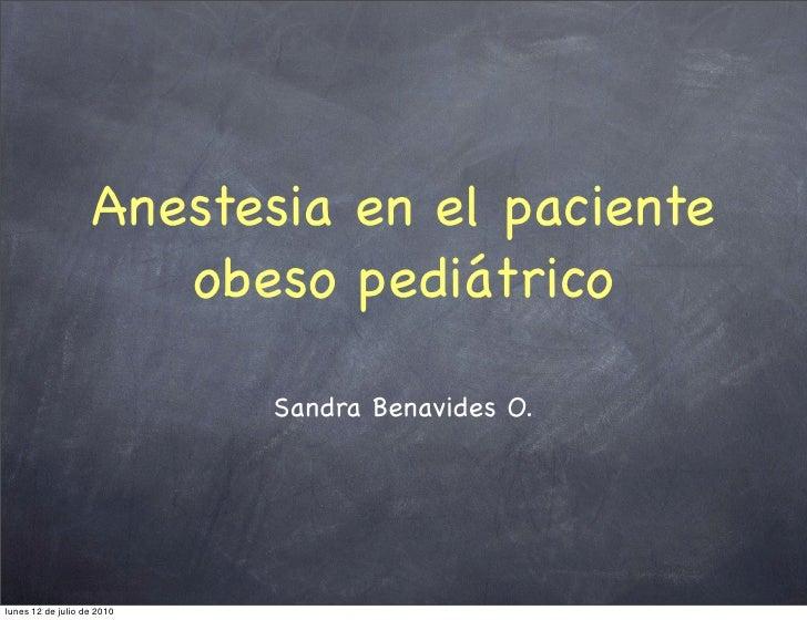 Anestesia para el Paciente Obeso Pediátrico