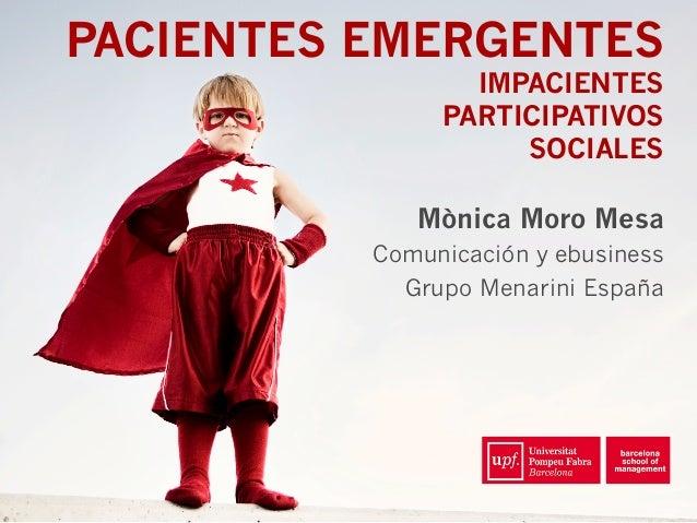 Pacientes emergentes: impacientes, participativos y sociales