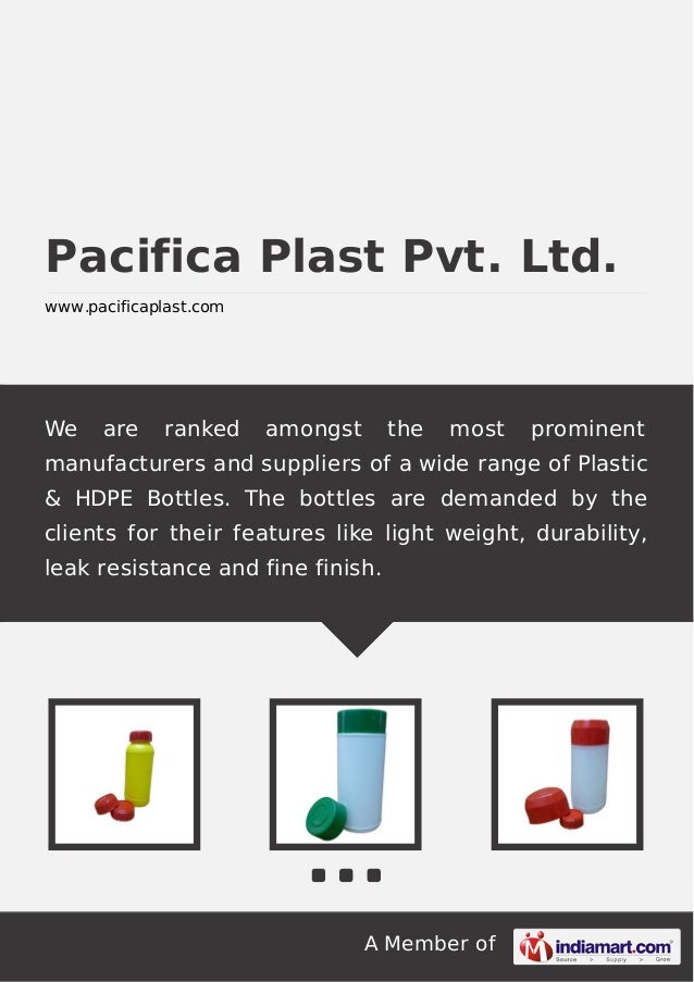 A Member of Pacifica Plast Pvt. Ltd. www.pacificaplast.com We are ranked amongst the most prominent manufacturers and supp...
