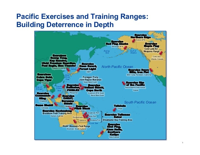 1 Pacific Exercises and Training Ranges: Building Deterrence in Depth Exercise Northern Edge Eielson AFB Exercise Talisman...