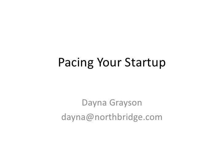 Pacing Startups