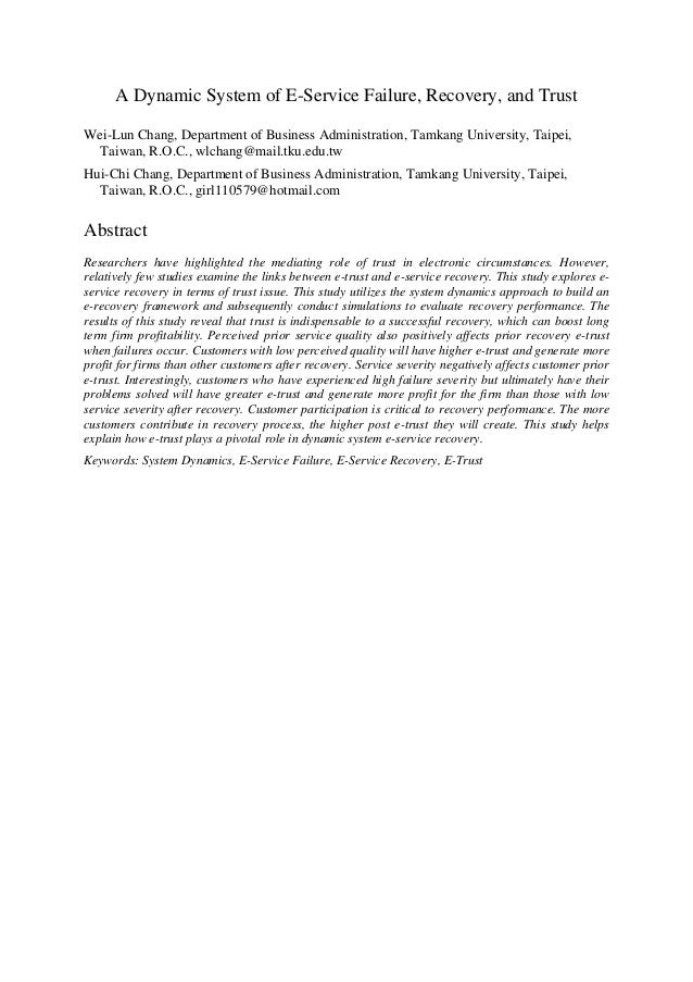 A Dynamic System of E-Service Failure, Recovery, and Trust Wei-Lun Chang, Department of Business Administration, Tamkang U...
