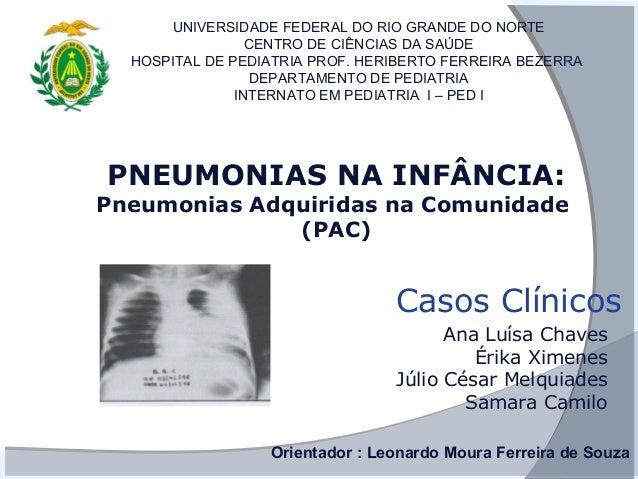 UNIVERSIDADE FEDERAL DO RIO GRANDE DO NORTE                 CENTRO DE CIÊNCIAS DA SAÚDE  HOSPITAL DE PEDIATRIA PROF. HERIB...