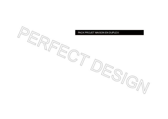 PACK PROJET MAISON EN DUPLEX PERFECT DESIGN