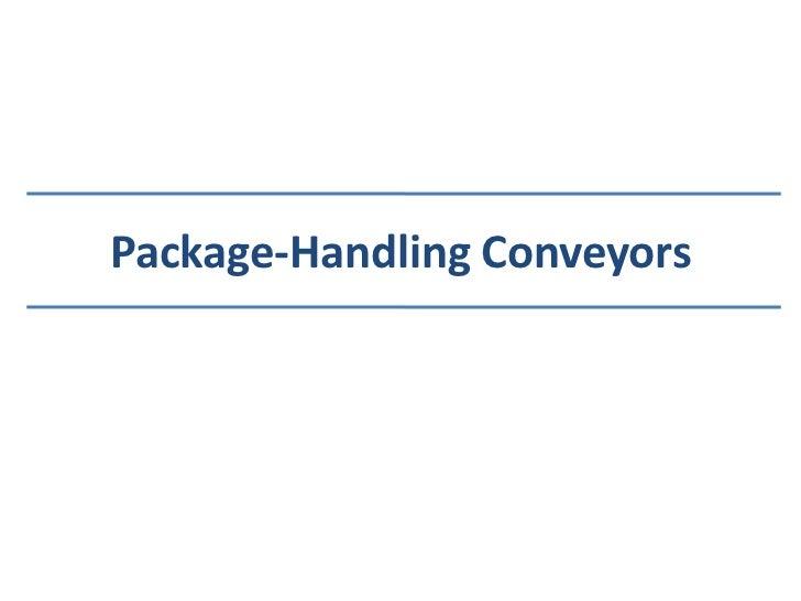 Package-Handling Conveyors<br />
