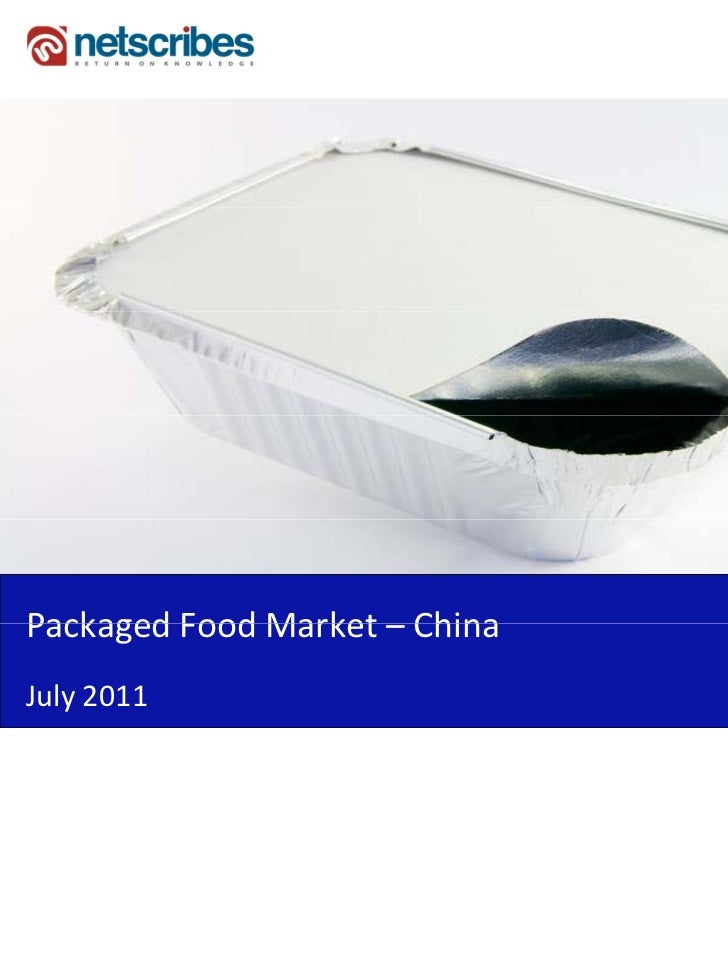 Market Research Report : Packaged Food Market in China 2011