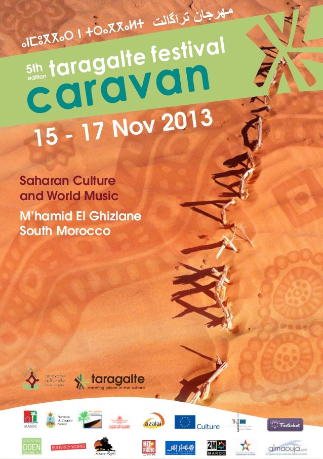 5th edition  taragalte festival  Nov 2013 15 - 17 Saharan Culture and World Music M'hamid El Ghizlane South Morocco  Provi...