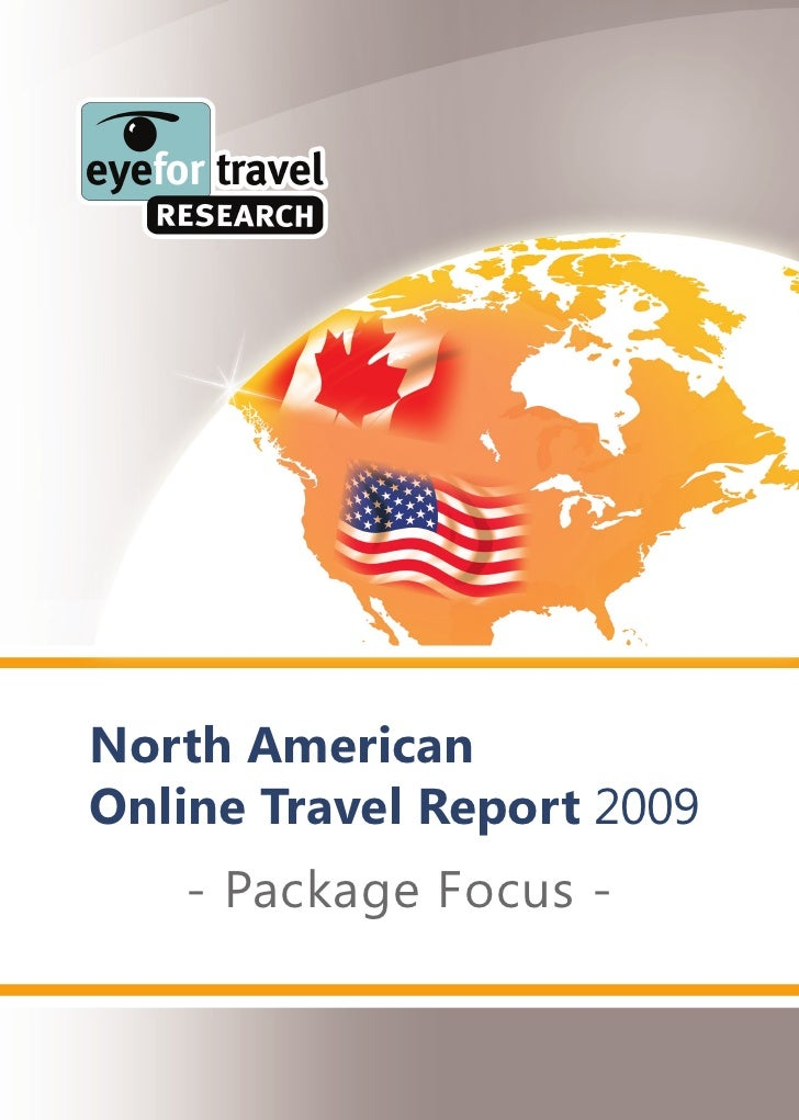 North American Online Travel Report 2009    - Package Focus -