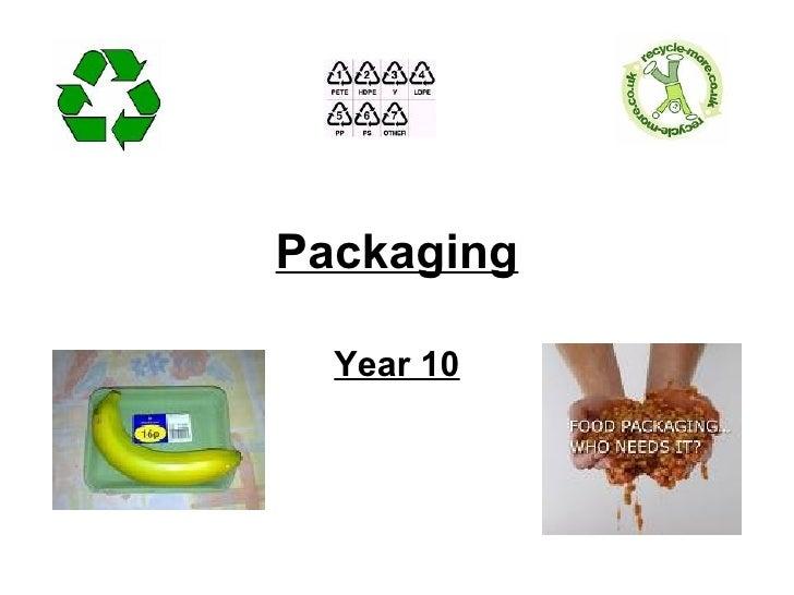 Year 10 Packaging
