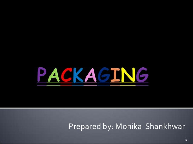 Prepared by: Monika Shankhwar                                1