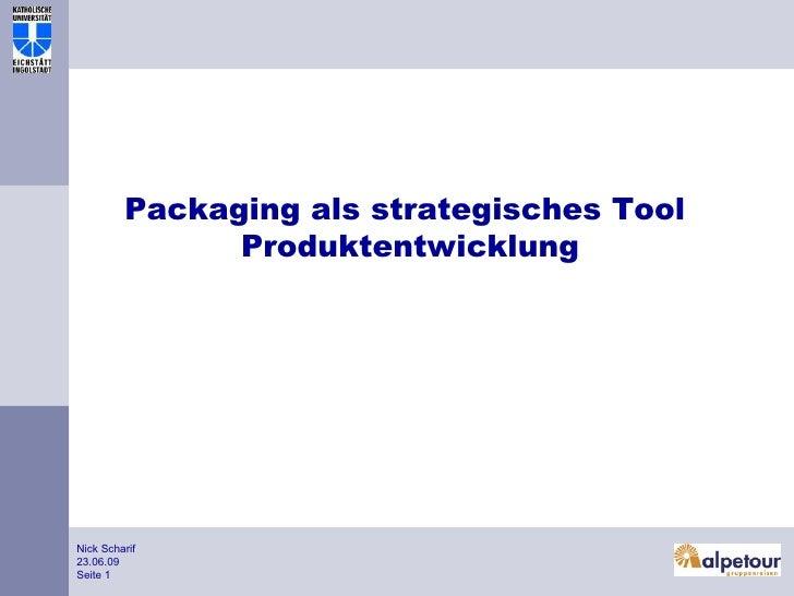 Packaging als strategisches Tool  Produktentwicklung