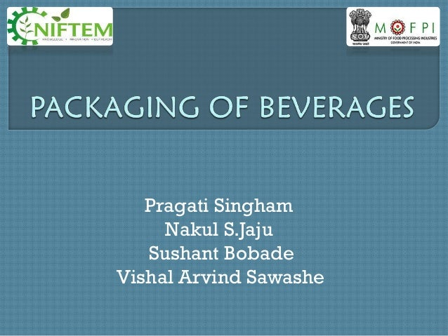 Packaging of beverages