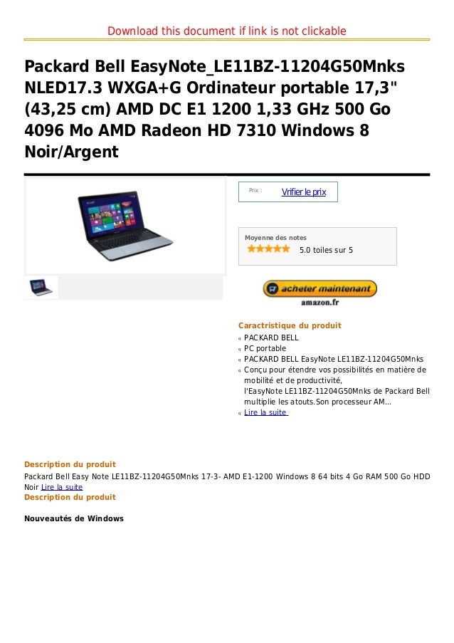 Download this document if link is not clickablePackard Bell EasyNote_LE11BZ-11204G50MnksNLED17.3 WXGA+G Ordinateur portabl...