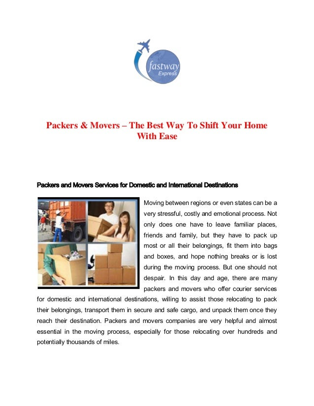 Packers & Movers – The Best Way To Shift Your Home With Ease  Packers and Movers Services for Domestic and International D...