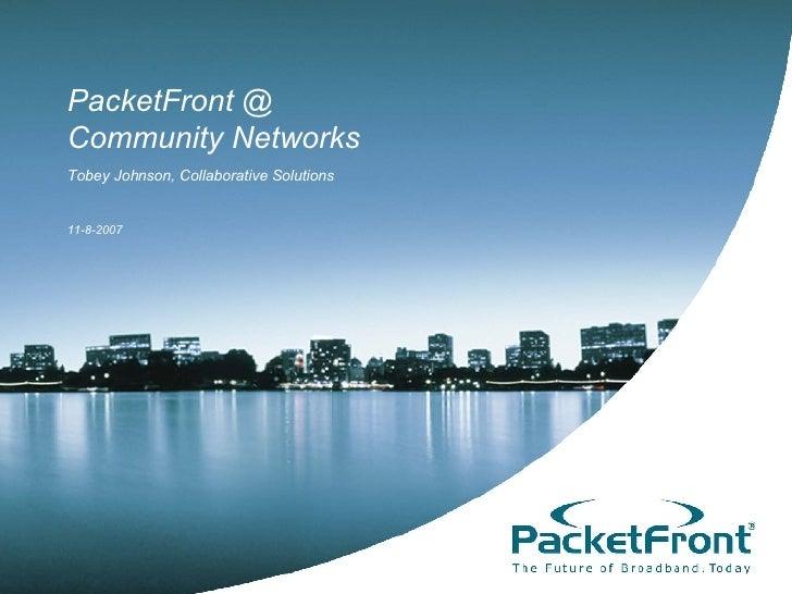 Packet Front Blandin Conference Presentation 11082007