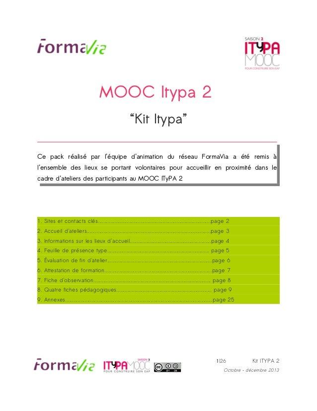 """MOOC Itypa 2 """"Kit Itypa"""" Ce pack réalisé par l'équipe d'animation du réseau FormaVia a été remis à l'ensemble des lieux se..."""