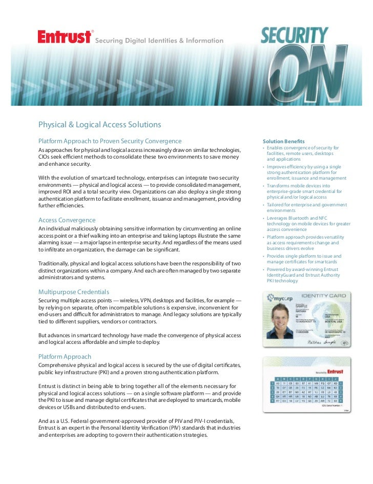 Physical & Logical Access SolutionsPlatform Approach to Proven Security Convergence                                       ...