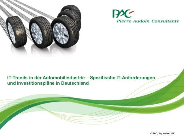 IT-Trends in der Automobilindustrie – Spezifische IT-Anforderungen und Investitionspläne in Deutschland