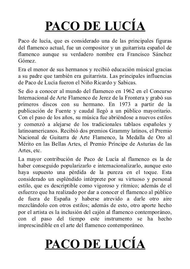 PACO DE LUCÍA Paco de lucía, que es considerado una de las principales figuras del flamenco actual, fue un compositor y un...