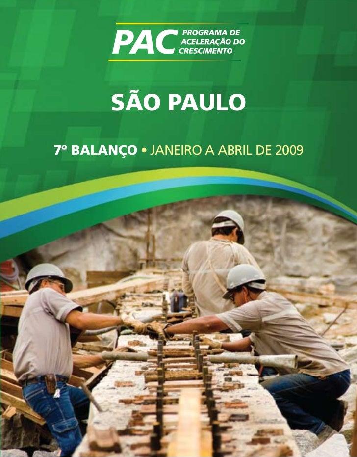 Balanço do PAC em SP, janeiro a abril de 2009