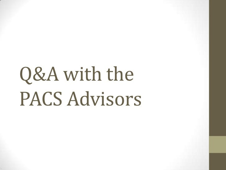 Q&A with thePACS Advisors<br />