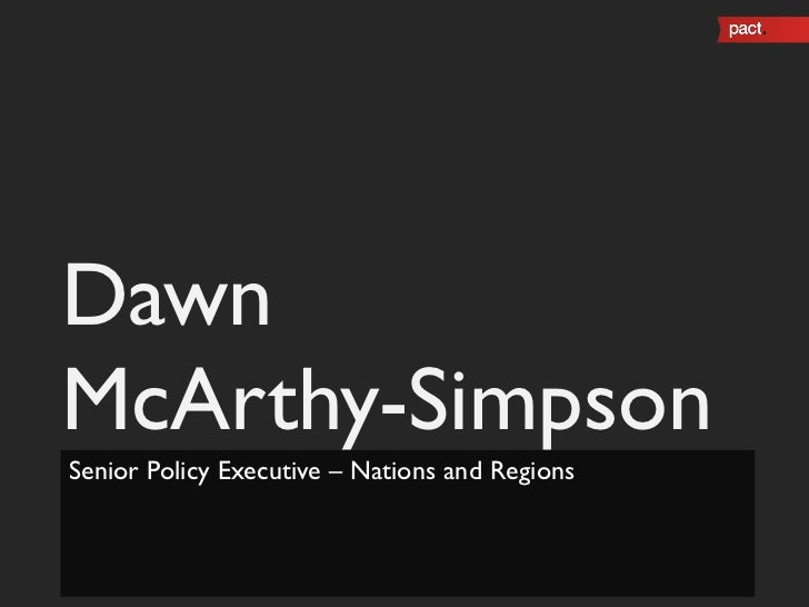Dawn  McArthy-Simpson Senior Policy Executive – Nations and Regions