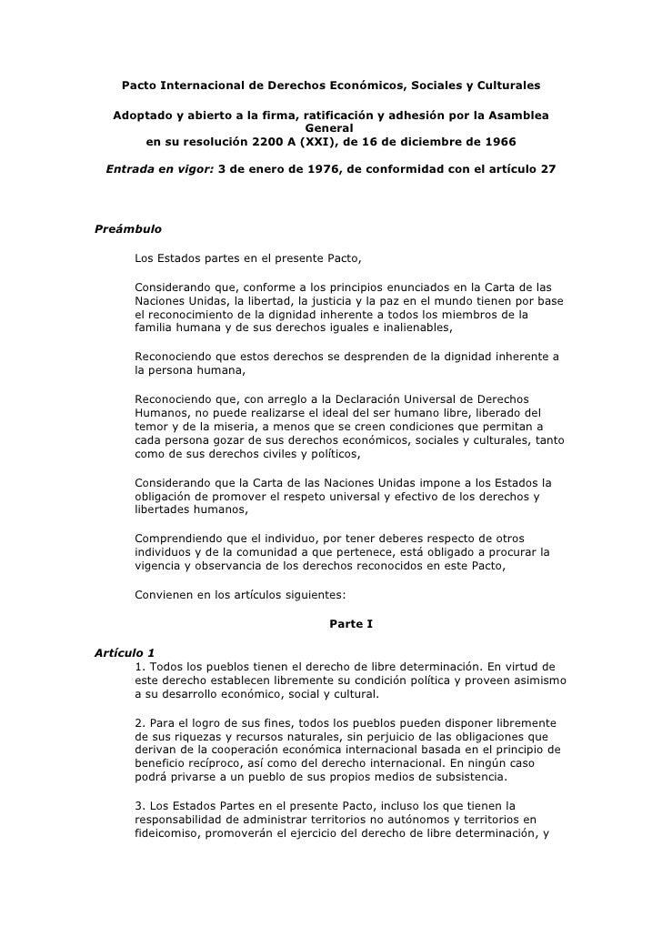 Pacto Internacional de Derechos Económicos, Sociales y Culturales     Adoptado y abierto a la firma, ratificación y adhesi...