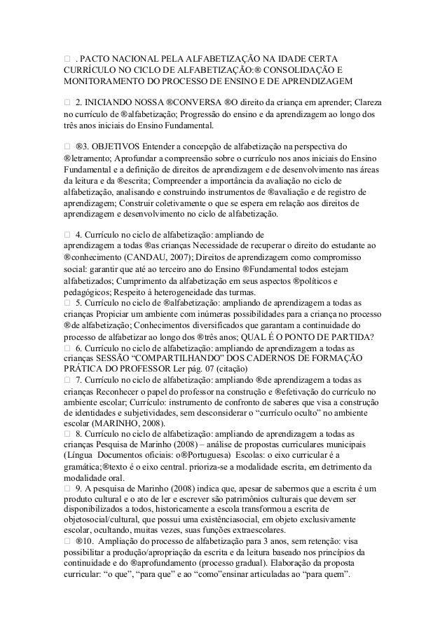  . PACTO NACIONAL PELA ALFABETIZAÇÃO NA IDADE CERTA CURRÍCULO NO CICLO DE ALFABETIZAÇÃO:® CONSOLIDAÇÃO E MONITORAMENTO DO...