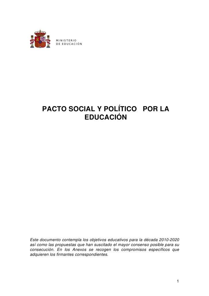 M IN IS T E R IO              D E E D UC A C IÓ N           PACTO SOCIAL Y POLÍTICO POR LA                EDUCACIÓN     Es...