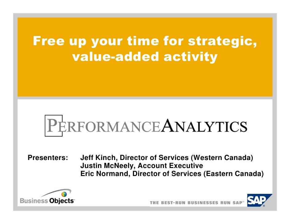 Free up your time for strategic,      value-added activityPresenters:   Jeff Kinch, Director of Services (Western Canada) ...
