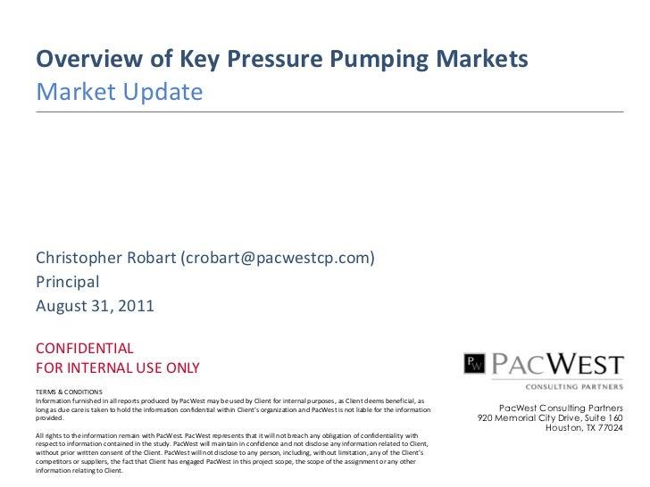 PacWest Pressure Pumping Presentation, Aug 2011
