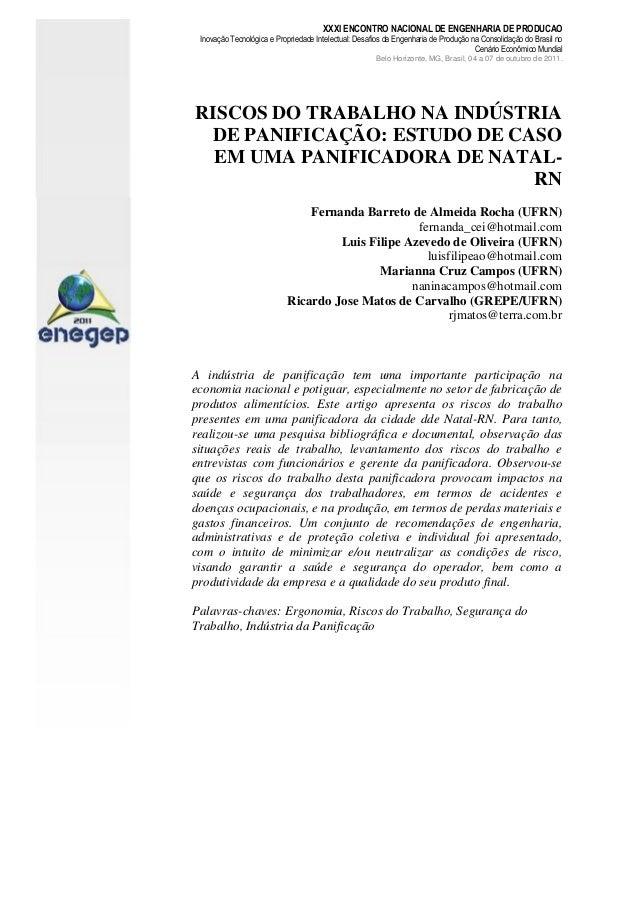 RISCOS DO TRABALHO NA INDÚSTRIA DE PANIFICAÇÃO: ESTUDO DE CASO EM UMA PANIFICADORA DE NATAL- RN Fernanda Barreto de Almeid...