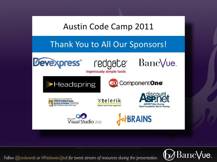 Padawan2Jedi - A Developer Jump-Start - Austin Code Camp 2011