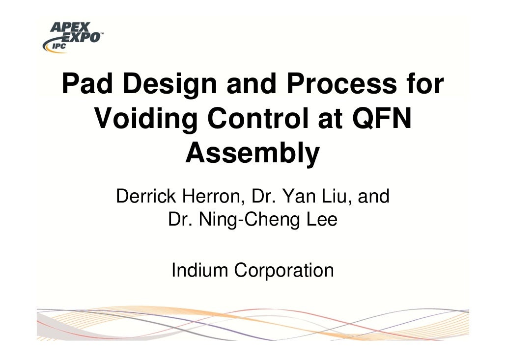 Pad design and process for voiding control at QFN assembly