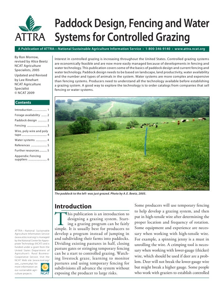 Paddock Design, Fencing and Water                                               Systems for Controlled Grazing    A Public...